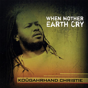 When Mother Earth Cry