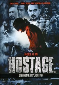 Hostage: Criminal Implication