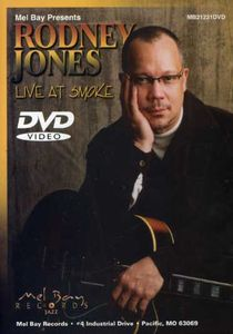 Rodney Jones: Live at Smoke