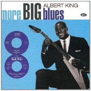 More Big Blues of Albert King [Import]