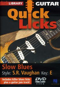 Quick Licks: Stevie Ray Vaughan Slow Blues - E