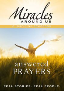 Mysteries Around Us: Volume Five - Answered Prayers