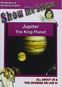 Jupiter - the King Planet