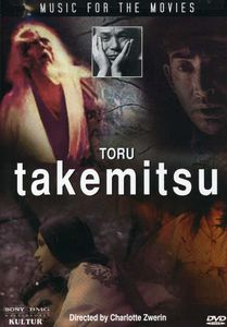 Music for Movies: Toru Takemitsu