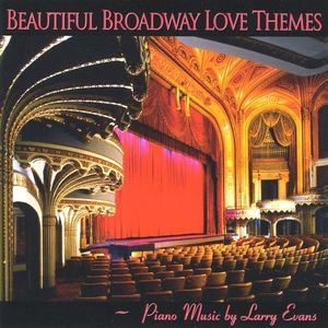 Beautiful Broadway Love Themes