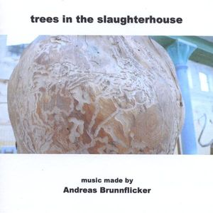 Trees in the Slaughterhouse