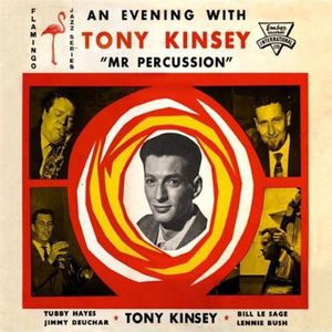 Evening with Tony Kinsey 'MR. Percussion