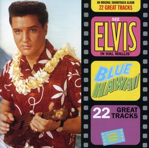 Blue Hawaii (Original Soundtrack)