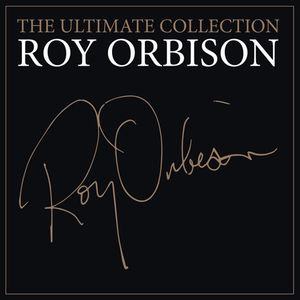 Ultimate Roy Orbison
