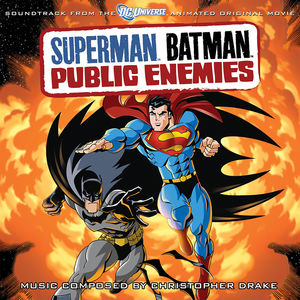 Superman Batman: Public Enemies (Original Soundtrack)