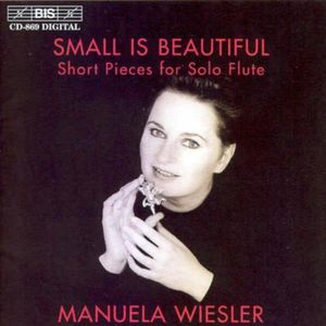 Small Is Beautiful: Short Pieces for Solo Flute