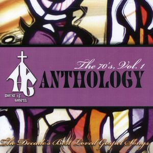 House of Gospel: Anthology: 70's 1 /  Various
