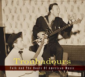 Troubadours Part 3 /  Various