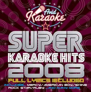 Super Karaoke Hits 2008 /  Various