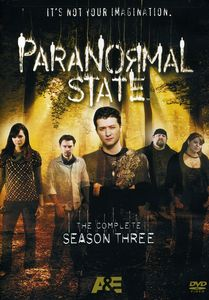 Paranormal State: The Complete Season Three