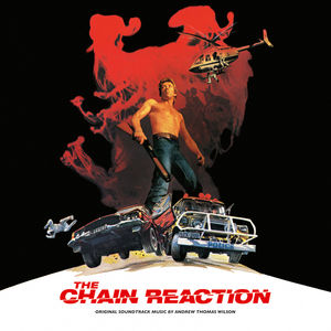 Chain Reaction (Original Soundtrack)
