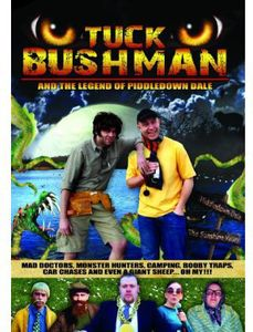 Tuck Bushman and The Legend Of Piddledown Dale