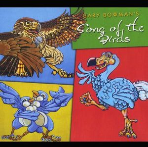 Gary Bowman's Song of the Birds