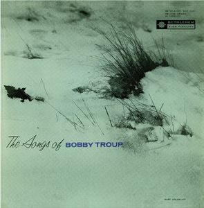 Songs of Bobby Troup