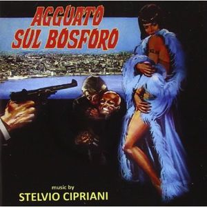 Agguato Sul Bosforo (Original Soundtrack) [Import]