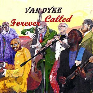 Van Dyke Forever Called