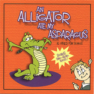 Alligator Ate My Asparagus