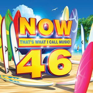 Now, Vol. 46: That's What I Call Music