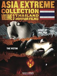 Asia Extreme Collection: Volume 3: Thailand Horror Films