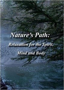 Nature's Path: Relaxation for the Spirit