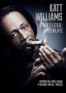 Katt Williams - Priceless: Afterlife
