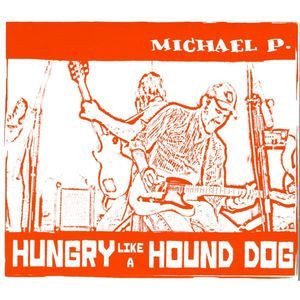 Hungry Like a Hound Dog