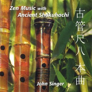 Zen Music with Ancient Shakuhachi