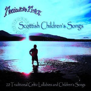 Scottish Children's Songs: 20 Traditional Lullabie