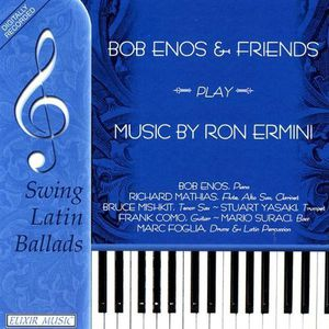 Bob Enos & Friends Play Music of Ron Ermini