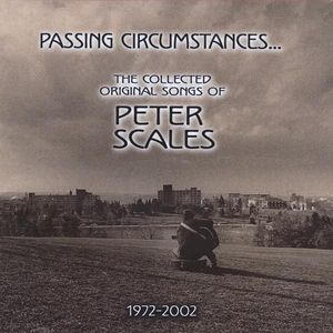 Passing Circumstancesthe Collected Original Songs
