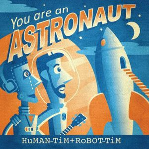 You Are An Astronaut