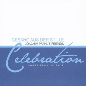 Celebration Songs from Silence