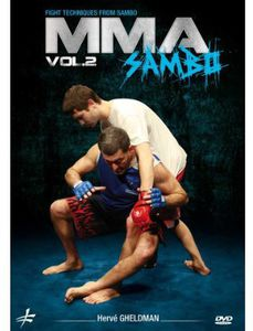 MMA: Sambo, Vol. 2 By Herve Gheldman - Mixed Martial Arts FightTechniques
