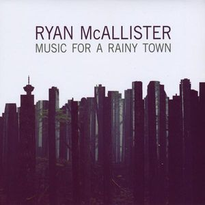 Music for a Rainy Town