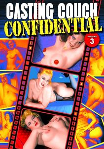 Casting Couch Confidential: Volume 3