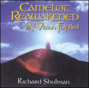 Camelot Reawakened: Vision Fulfilled