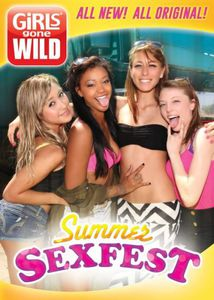 Girls Gone Wild: Summer Sexfest