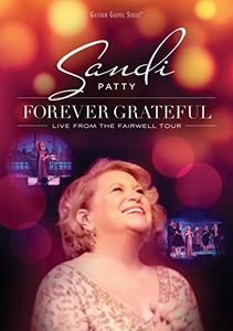 Forever Grateful: Live From the Farewell Tour