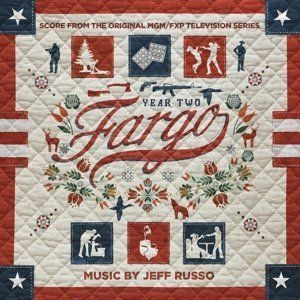 Fargo Year 2 (Original Score) (Original Soundtrack)