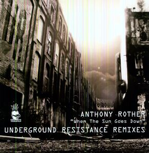 When the Sun Goes Down (Underground Resistance)