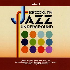 Brooklyn Jazz Underground 3