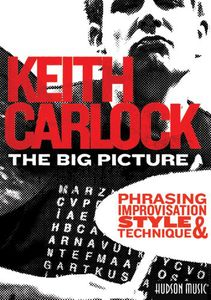 The Big Picture Phrasing, Improvisation, Style and Technique [2 Discs][Fullscreen]