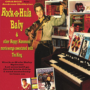 Rock-A-Hula Baby & Other Happy Hammond Movie Songs