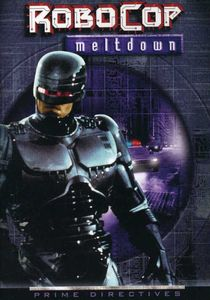 Robocop 2: Series - Meltdown