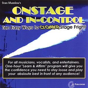 Onstage & In-Control: Ten Easy Ways to Clobber Sta